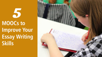 5 MOOCs to Improve Your Essay Writing Skills