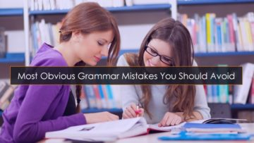 Most Obvious Grammar Mistakes You Should Avoid
