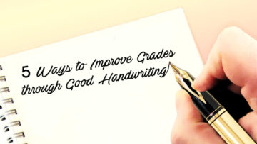 5 Ways to Improve Grades through Good Handwriting